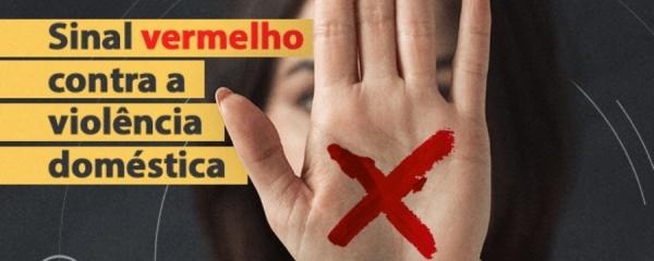 Prefeitura adere à campanha Sinal Vermelho contra a Violência Doméstica