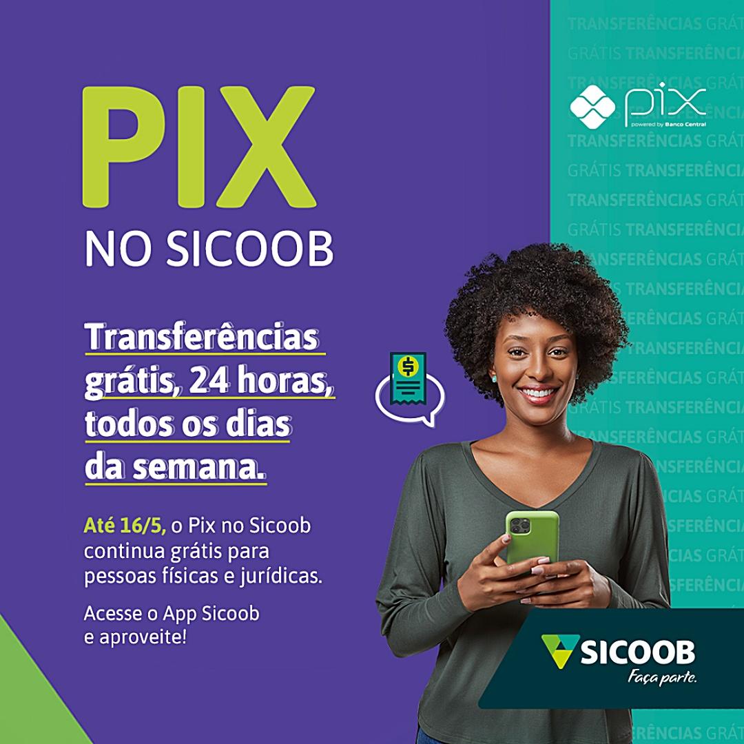 Sicoob isenta taxas do Pix por mais três meses