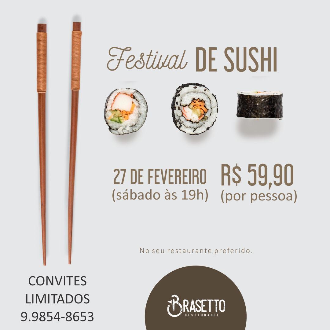 Com reservas esgotadas, Festival de Sushi do Brasetto acontece neste sábado