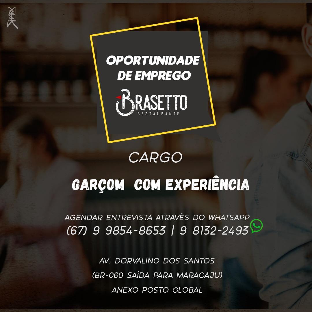 Brasetto Restaurante está com vagas de emprego abertas em Sidrolândia