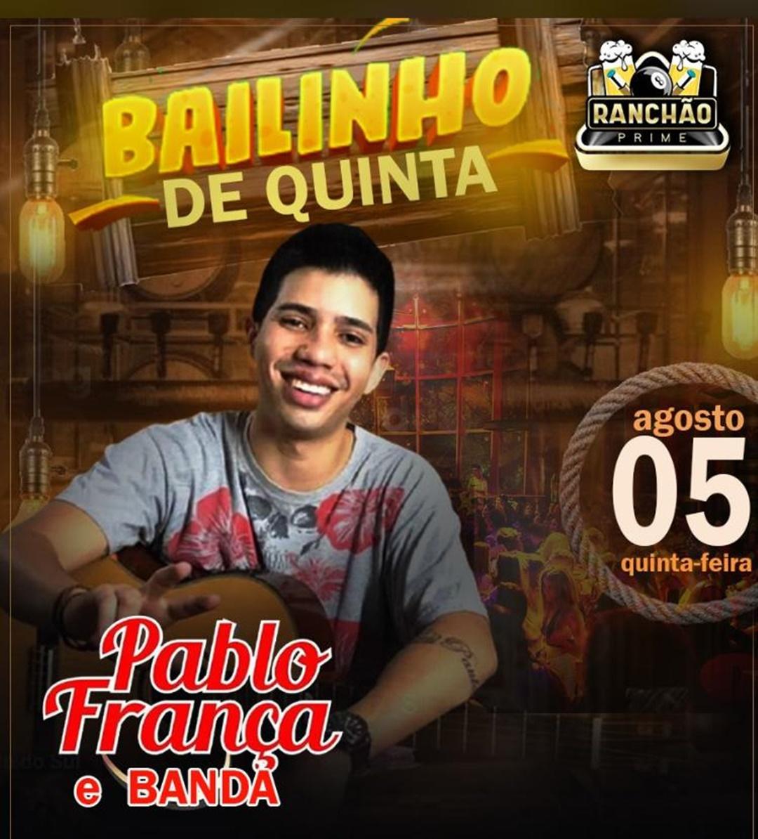 Hoje é dia de 'Bailinho de Quinta' no Ranchão Prime com Pablo França